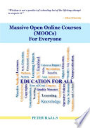 Massive Open Online Courses  MOOCs  For Everyone