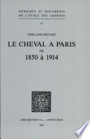 LE CHEVAL A PARIS DE 1850 a 1914