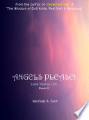 Angels Please! (Book 10)