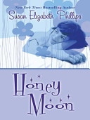 Honey Moon : a heart full of hope, and...