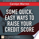 Some Quick  Easy Ways to Raise Your Credit Score