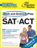 Math and Science Prep for the SAT   ACT