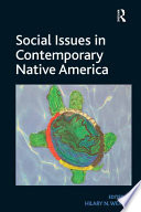 Social Issues in Contemporary Native America