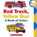 Red Truck  Yellow Bus