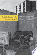 The Civilizing Mission in the Metropole