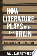 How Literature Plays with the Brain Reveals About Human Experience And