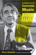 In Search of a Concrete Music