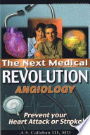 Next Medical Revolution  Angiology