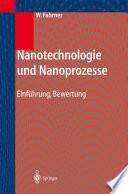 Nanotechnologie und Nanoprozesse