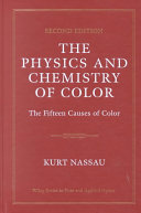 The Physics And Chemistry Of Color book