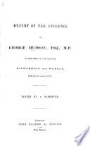 Report of the Evidence of G. Hudson on the Trial of the cause of Richardson v. Woodson. Edited by a Barrister