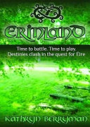 Erinland : deadly game that spans the 21st...