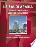 Us Saudi Arabia Diplomatic and Political Cooperation Handbook