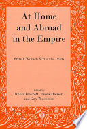 At Home and Abroad in the Empire British Literature Of The 1930s With A