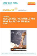 The Muscle and Bone Palpation Manual with Trigger Points  Referral Patterns and Stretching   Pageburst E Book on VitalSource