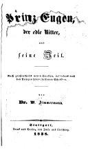 Prinz Eugen der edle Ritter und Seine Zeit