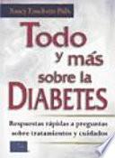 Todo y más sobre la diabetes