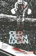 Wolverine  Old Man Logan Vol  2