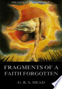 Fragments Of A Faith Forgotten Annotated Edition
