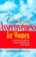 Civilized Assertiveness for Women