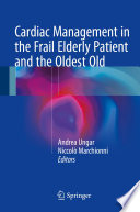 Cardiac Management In The Frail Elderly Patient And The Oldest Old book