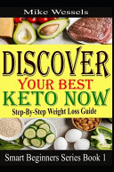 Discover Your Best Keto Now