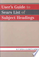 User s Guide to Sears List of Subject Headings