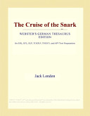 The Cruise of the Snark (Webster's German Thesaurus Edition)
