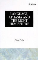 Language Aphasia And The Right Hemisphere
