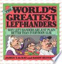 The World s Greatest Left handers