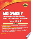 The Real Mcts Mcitp Exam 70 648 Prep Kit