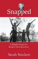 Snapped : to overcome emotional and physical...