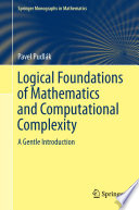 Logical Foundations of Mathematics and Computational Complexity