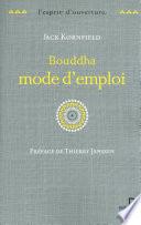 Bouddha Mode D'emploi : et très personnel qui retrace...