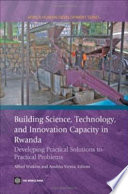 Building Science  Technology  and Innovation Capacity in Rwanda