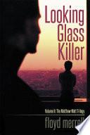 Looking Glass Killer