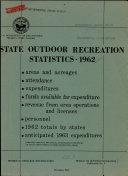 State Outdoor Recreation Statistics   1962