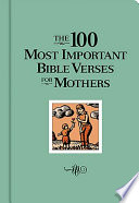 The 100 Most Important Bible Verses for Mothers