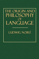 The Origin and Philosophy of Language