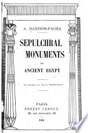 Sepulchral Monuments Of Ancient Egypt