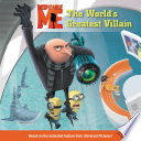 Despicable Me  The World s Greatest Villain