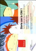 Storie con la CAA 1  Tre in book per bambini di 3 6 anni  Paolo e i capelli ribelli Anna e l altalena Luigi e il minestrone