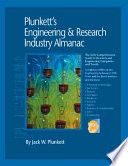 Plunkett s Engineering   Research Industry Almanac 2006  The Only Complete Guide to the Business of Research  Development and Engineering