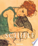 Egon Schiele, 1890-1918 Egon Schiele 1890 1918 Along With