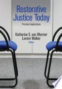 Restorative Justice Today