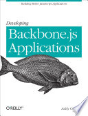 Developing Backbone js Applications