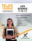 Texes Life Science 7 12 238 Teacher Certification Study Guide Test Prep