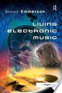 Living Electronic Music