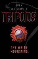 Tripods  The White Mountains