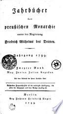 Jahrbücher der preußischen Monarchie unter der Regierung Friedrich Wilhelms des Dritten